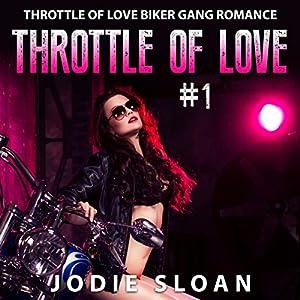 Throttle of Love, Book 1 Audiobook