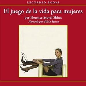 El Juego de la Vida para Mujeres (Texto Completo) [The Game of Life for Women] Audiobook