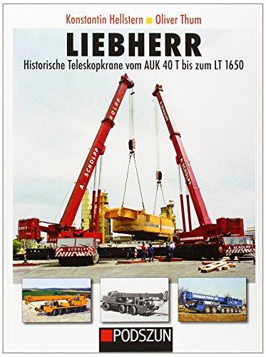 liebherr-historische-teleskopkrane-vom-auk-40-t-bis-zum-lt-1650
