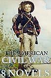 The American Civil War in 8 Novels: Boxed Set