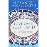 Love Over Scotland, Vol.3  (44 Scotland Street series)by Alexander McCall Smith