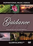 img - for Guidance - GloryScapes DVD (Glory Scapes) Inspirational Music Video (instrumental) - Christian Hymns Music & Nature Video Scenes book / textbook / text book