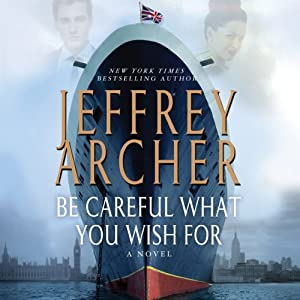 Be Careful What You Wish For Audiobook