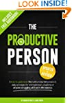 The Productive Person: A how-to guide...