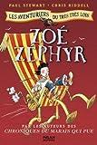 """Afficher """"Les Aventuriers du très très loin n° 2<br /> Zoé Zéphyr"""""""