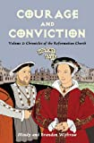 Courage and Conviction (History Lives Book 3)
