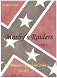 img - for Mosby's Raiders, Volume One (Kindle History Book 7) book / textbook / text book