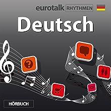 EuroTalk Rhythmen Deutsch Rede von  EuroTalk Ltd Gesprochen von: Fleur Poad