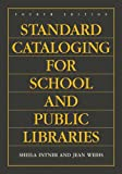 Standard Cataloging for School and Public Libraries, 4th Edition