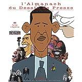 Almanach 2010 du dessin de presse et de la caricature (l')par Collectif