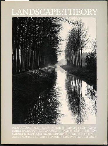 landscape-theory-photographs-and-essays-by-robert-adams-lewis-baltz-harry-callahan-paul-caponigro-ha