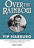img - for Over the Rainbow: The Life and Rhymes of Yip Harburg book / textbook / text book