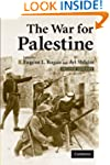 The War for Palestine: Rewriting the...