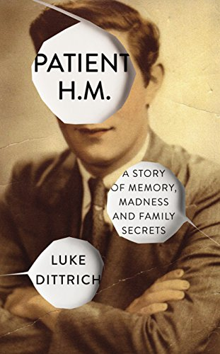 patient-hm-memory-madness-and-family-secrets