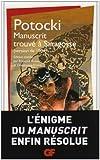 echange, troc Jean Potocki - Manuscrit trouvé à Saragosse : (Version de 1804)