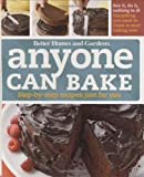 Anyone Can Bake: Step-By-Step Recipes Just for You (Better Homes & Gardens Test Kitchen) (047050059X) by Better Homes and Gardens