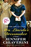 UC Read Pink Mrs. Lincoln's Dressmaker--CANCELED: A Novel