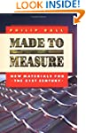 Made to Measure: New Materials for th...