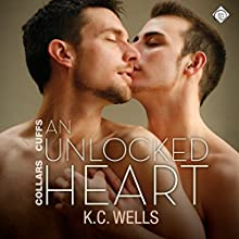 An Unlocked Heart: Collars & Cuffs (       UNABRIDGED) by K. C. Wells Narrated by Nick J. Russo