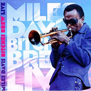Miles Davis - Bitches Brew Live  cover