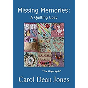MISSING MEMORIES (A Quilting Cozy Book 8)