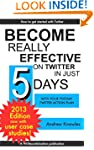 Become Really Effective on Twitter in...