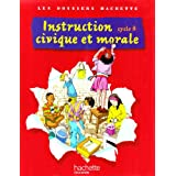 Instruction civique et morale cycle 3par Christophe Sasse