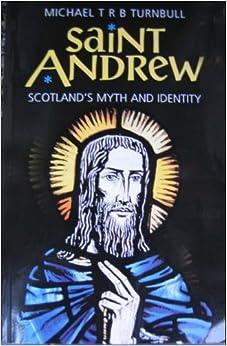 St.Andrew: Scotland's Patron Saint: Rosemarie Tunstall, David Nicoll