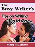 The Busy Writers Tips on Writing Romance