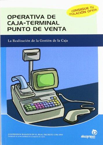 OPERATIVA DE CAJA-TERMINAL PUNTO DE VENTA