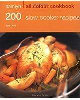 Hamlyn All Colour Cookbook 200 Slow Cooker Recipes