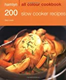 Cover of Hamlyn All Colour Cookbook 200 Slow Cooker Recipes by Sara Lewis 0600620697