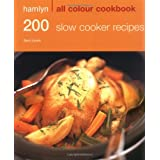 Hamlyn All Colour Cookbook 200 Slow Cooker Recipesby Sara Lewis