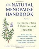The Natural Menopause Handbook: Herbs, Nutrition, & Other Natural Therapies