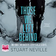 Those We Left Behind Audiobook by Stuart Neville Narrated by Deirdre O'Connell