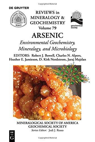 Environmental Mineralogy and Bio-Geochemistry of Arsenic (Reviews in Mineralogy and Geochemistry)