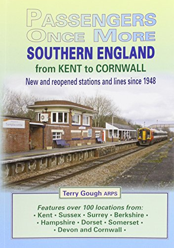 Southern England: From Kent to Cornwall (Passengers Once More)