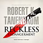 Reckless Endangerment: The Butch Karp and Marlene Ciampi | Robert K. Tanenbaum