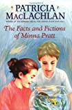 img - for The Facts and Fictions of Minna Pratt (Charlotte Zolotow Books) by MacLachlan, Patricia published by HarperCollins Paperback book / textbook / text book