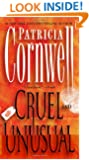 Cruel and Unusual: Scarpetta 4 (Kay Scarpetta)