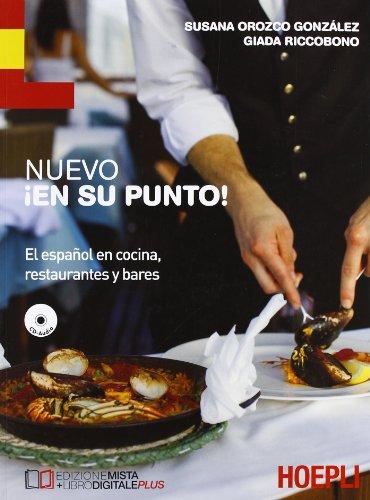 nuevo-en-su-punto-el-espanol-en-cocina-restaurantes-y-bares-con-cd-audio-per-le-scuole-superiori