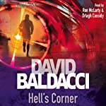 Hell's Corner: Camel Club, Book 5 (       ABRIDGED) by David Baldacci Narrated by Ron McLarty, Orlagh Cassidy