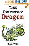 Books For Kids: The Friendly Dragon:...