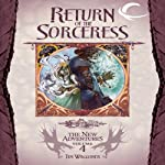 Return of the Sorceress: Dragonlance: The New Adventures: Spellbinder Quartet, Book 4 (       UNABRIDGED) by Tim Waggoner Narrated by Casey Holloway