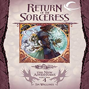 Return of the Sorceress: Dragonlance: The New Adventures: Spellbinder Quartet, Book 4 | [Tim Waggoner]