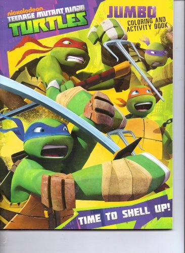 Teenage Mutant Ninja Turtles (TNMT) Jumbo Coloring & Activity Book ~ Time to Shell Up - 1