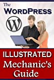 51xMvL TY6L. SL160  The Wordpress Illustrated Mechanics Guide