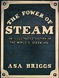 Power of Steam (0226074595) by Briggs, Asa