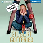 Rubber Balls and Liquor | [Gilbert Gottfried]