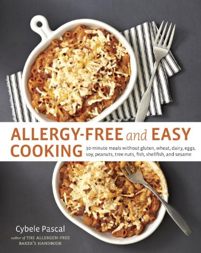 allergy-free-and-easy-cooking-30-minute-meals-without-gluten-wheat-dairy-eggs-soy-peanuts-tree-nuts-